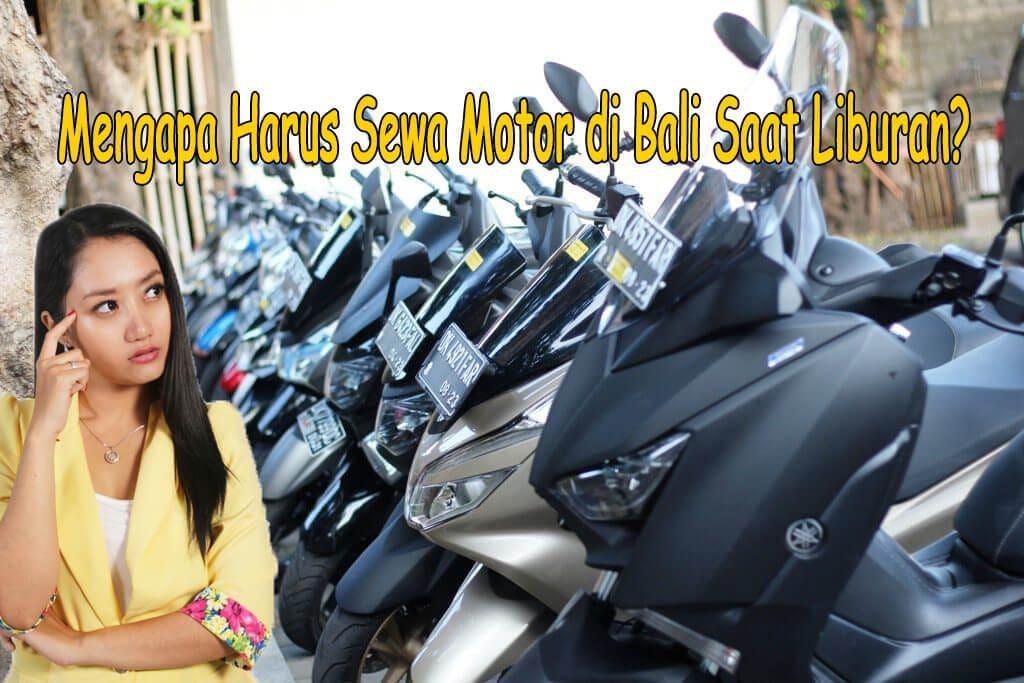 Mengapa Harus Sewa Motor di Bali