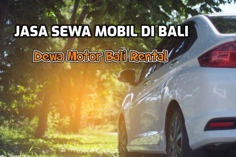 rental mobil di Bali - Jasa Sewa Mobil Bali dengan Driver Terpercaya